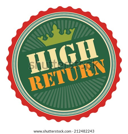 Green Vintage High Return Icon, Badge, Sticker or Label Isolated on White Background  - stock photo