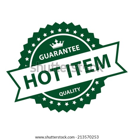 Green Vintage Style Guarantee Hot Item Quality Icon, Badge, Label or Sticker Isolated on White Background  - stock photo