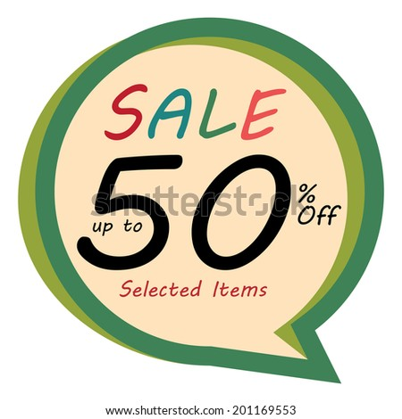 Green Vintage Style Speech Bubble Sale Up To 50 Percent Off, Selected Item Icon, Sticker or Label Isolated on White Background - stock photo