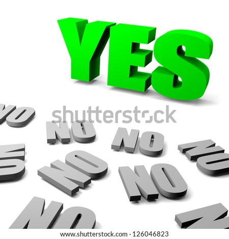 Green yes between gray no english text, thinking different concept 3d illustration - stock photo