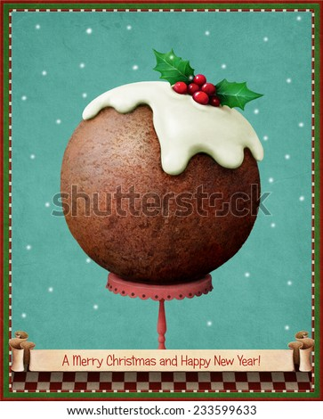 Greeting card or holiday illustration with Christmas pudding.  - stock photo