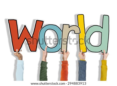 Group of Hands Holding Word World - stock photo