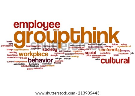 Groupthink concept word cloud background - stock photo