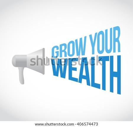 grow your wealth loudspeaker sign concept illustration design graphics - stock photo