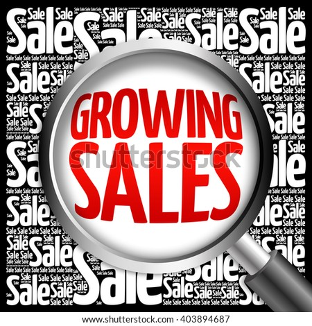Growing Sales word cloud with magnifying glass, business concept - stock photo