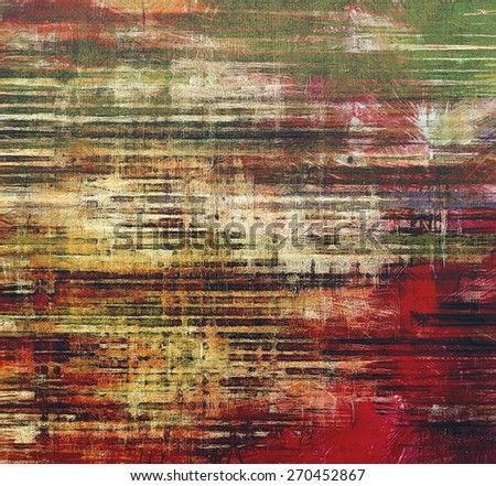 Grunge aging texture, art background. With different color patterns: yellow (beige); brown; green; red (orange) - stock photo