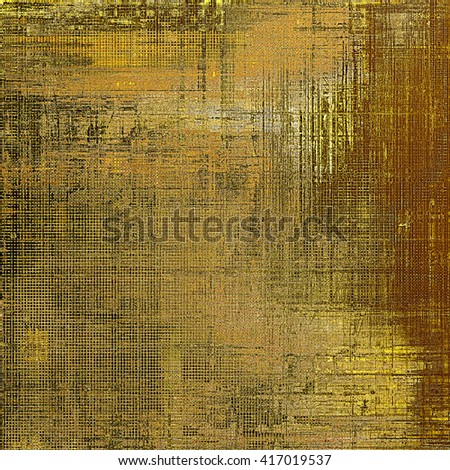 Grunge background for your design, aged shabby texture with different color patterns: yellow (beige); brown; gray - stock photo
