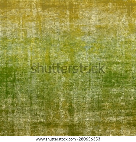 Grunge texture, Vintage background. With different color patterns: yellow (beige); brown; green - stock photo