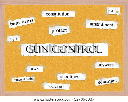 Gun Control Corkboard Word Concept with great terms such as protect, amendment, shootings, answers and more. - stock photo