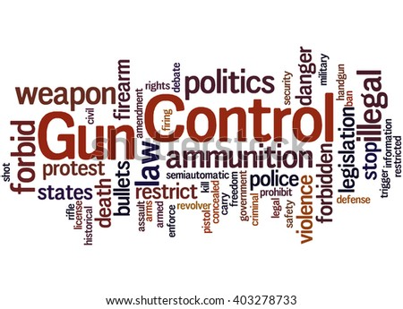 Gun Control, word cloud concept on white background. - stock photo