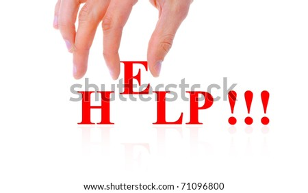 Hand and word Help - business concept, isolated on white background - stock photo
