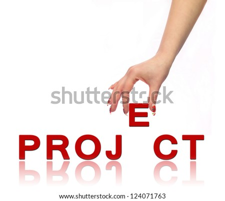 Hand and word Project - stock photo