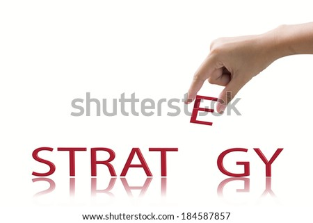Hand and word Strategy concept.  - stock photo