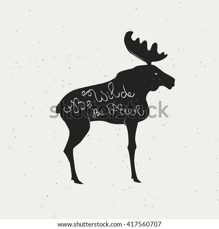 Hand draw lettering trendy poster with wild elk(raster version) - stock photo
