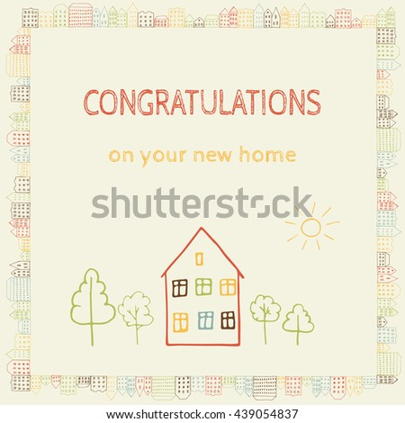 Hand drawn doodle postcard with sign Congratulations On Your New Home. Borders of european houses. City street sketch. Big home with trees and sun. - stock photo