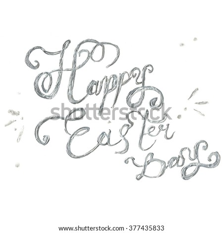 Hand drawn easter lettering silver greeting text. Happy Easter Day card. - stock photo