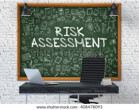 Hand Drawn Risk Assessment on Green Chalkboard. Modern Office Interior. White Brick Wall Background. Business Concept with Doodle Style Elements. 3D. - stock photo