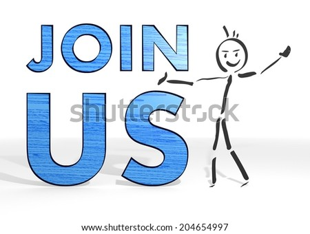 hand drawn stick man presents a join us sign white background - stock photo