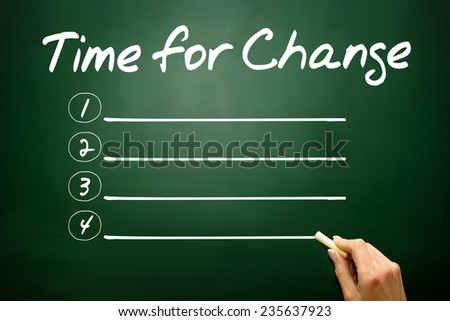 Hand drawn Time for Change blank list, business concept on blackboard - stock photo