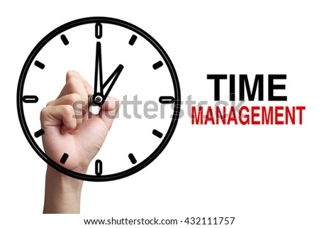 Hand is drawing a clock with text Time Management Concept aside isolated on white background. - stock photo
