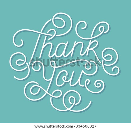Hand lettering Thank You on blue-green background. Calligraphy. Illustration - stock photo