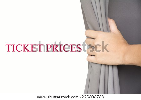 hand open the blinds WriteTICKET PRICES . - stock photo