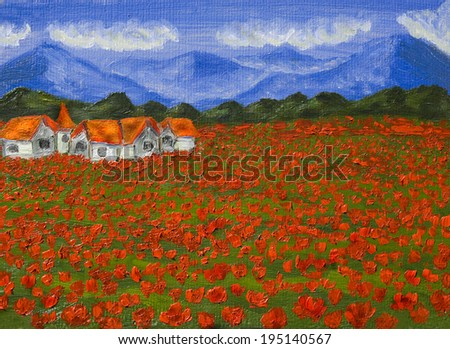Hand painted illustration, oil painting, summer landscape - meadow with red poppies with hills and houses. - stock photo