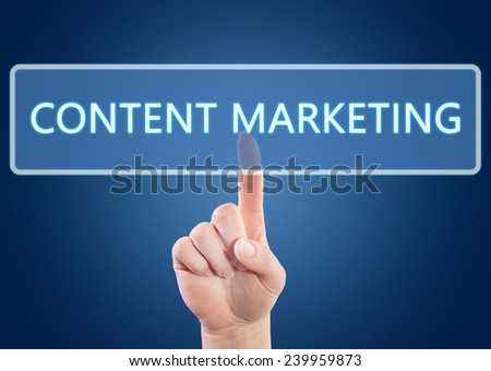 Hand pressing Content Marketing button on interface with blue background. - stock photo