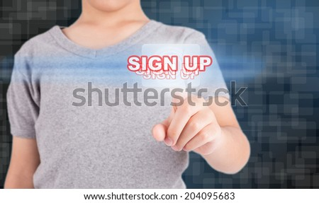Hand pressing touch screen button ,sign up - stock photo