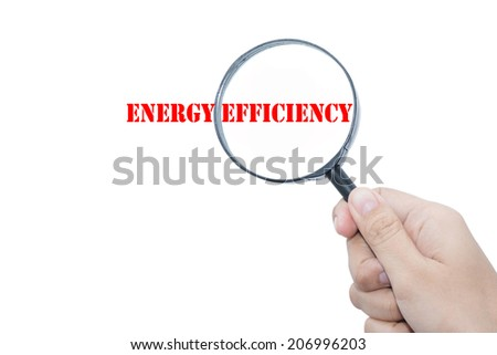 Hand Showing  ENERGY EFFICIENCY  Magnifying Glass - stock photo