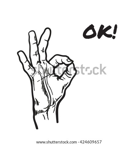 Hand showing OK. Painted hand. All perfectly. Everything is fine. Good. Fingers do the ring. OK symbol. Isolated hand. One hand. Symbol everything is fine.  - stock photo