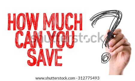 Hand with marker writing the word How Much Can You Save? - stock photo
