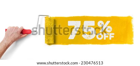 Hand with paint roller showing 75 % off, isolated on white - stock photo