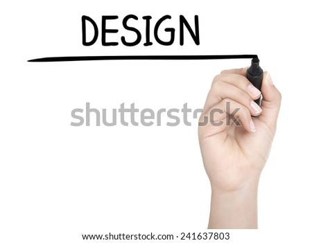 Hand with pen writing DESIGN on whiteboard - stock photo