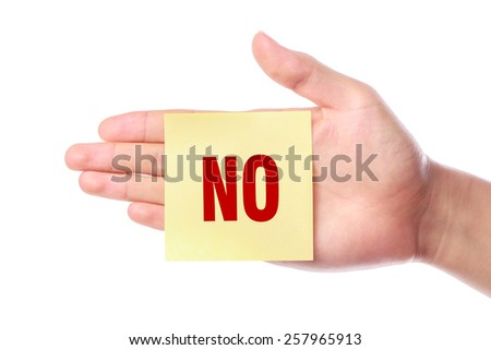 Hand with Say No note is isolated on white background. - stock photo