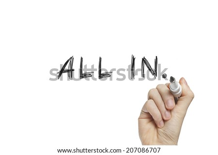 Hand writing all in on a white board - stock photo