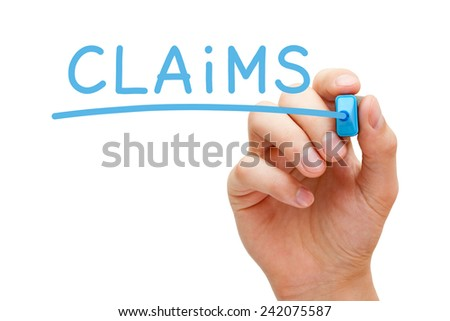 Hand writing Claims with blue marker on transparent wipe board isolated on white. - stock photo
