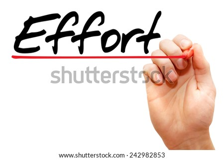 Hand writing Effort with marker, business concept - stock photo