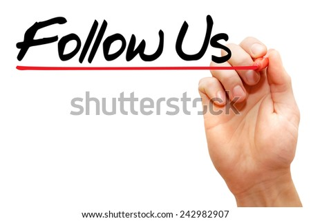 Hand writing Follow Us with marker, business concept - stock photo