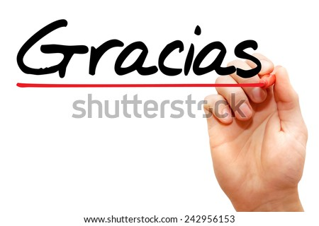 Hand writing Gracias with marker, business concept  - stock photo