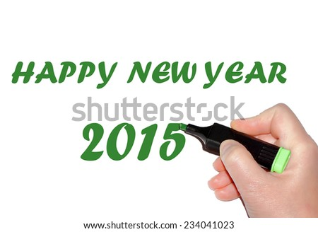 Hand writing greeting 2015 on paper - stock photo