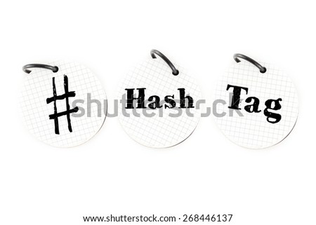 Hand writing # hashtag word on circle paper note pad on white background, Social media trend concept - stock photo