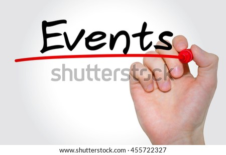 "Hand writing inscription ""Events"" with marker, concept - stock photo"
