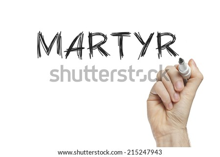 Hand writing martyr on a white board - stock photo