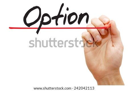 Hand writing Option with red marker, business concept - stock photo