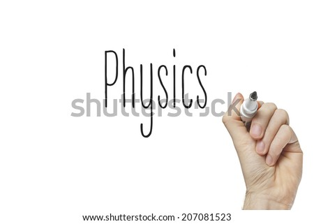 Hand writing physics on a white board - stock photo