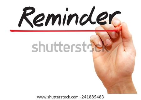 Hand writing Reminder with red marker, business concept - stock photo
