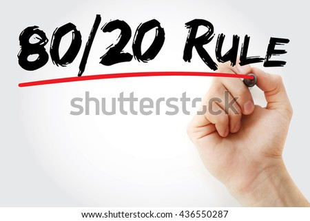 Hand writing 80 20 Rule with marker, business concept - stock photo