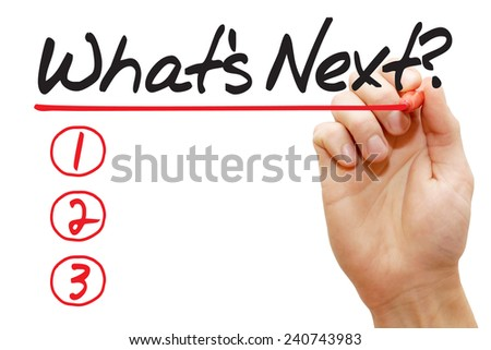 Hand writing What's Next List with red marker, business concept - stock photo