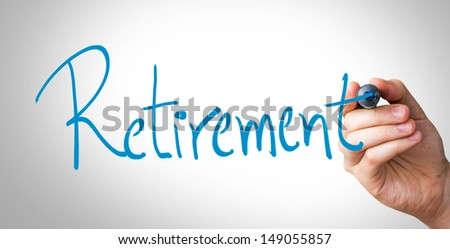 Hand writing with a blue mark on a transparent wipe board - Retirement - stock photo